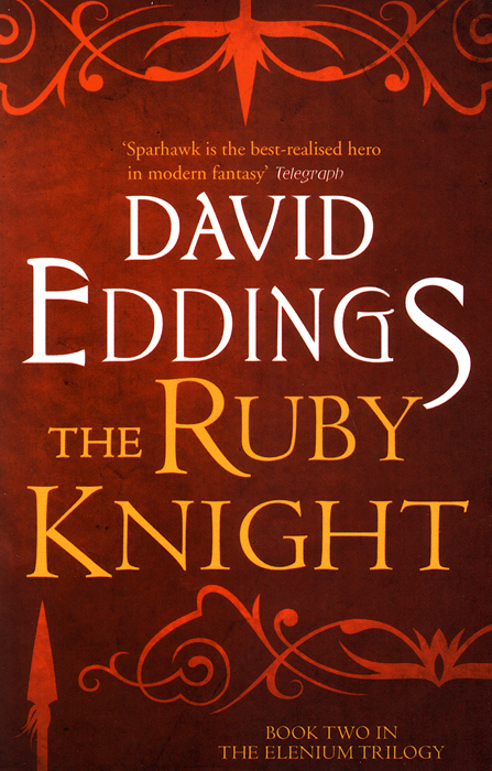 The Elenium Trilogy: The Ruby Knight darkness follows the broken trilogy book 2