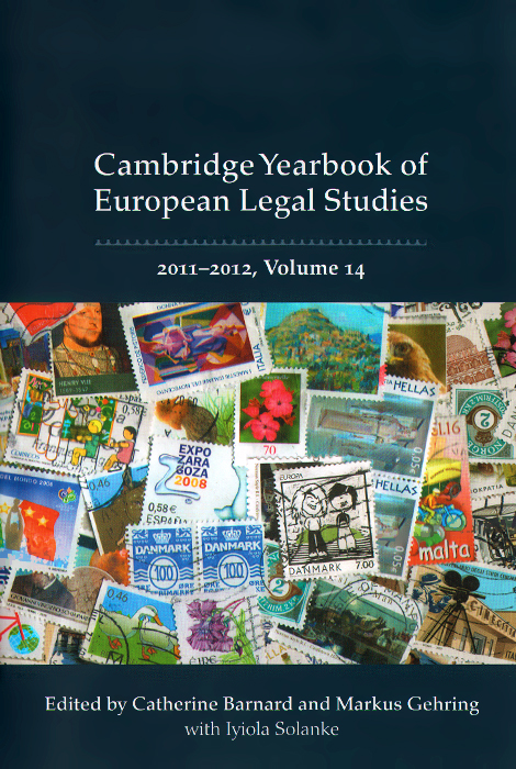 Cambridge Yearbook of European Legal Studies: 2011-2012: Volume 14 noonan morality of abortion legal and historic al perspectives pr only