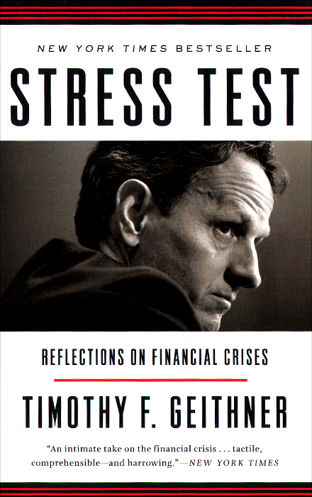 Stress Test: Reflections on Financial Crises richard duncan the new depression the breakdown of the paper money economy