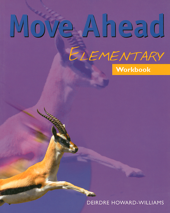 Move Ahead Elementary: Workbook hewings martin thaine craig cambridge academic english advanced students book