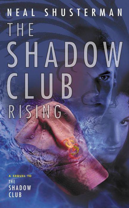 The Shadow Club Rising the rising