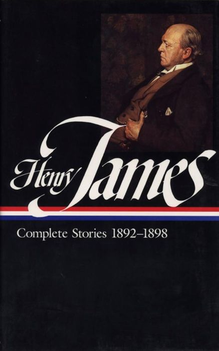 Henry James: Complete Stories 1892-1898, Volume 1 henry james travel writings 1