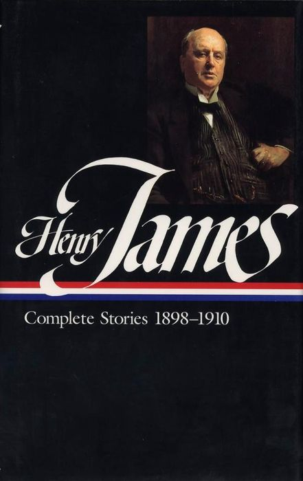 Henry James: Complete Stories 1898-1910, Volume 2 henry james travel writings 1