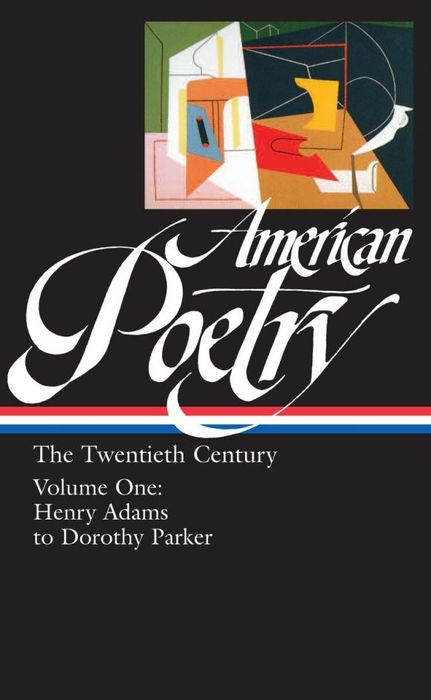 American Poetry: the Twentieth Century, Volume 1