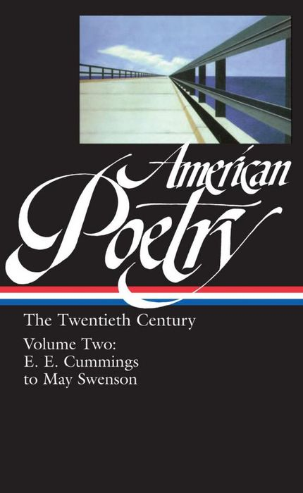 American Poetry: the Twentieth Century, Volume 2