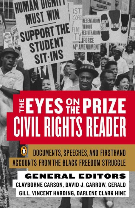 The Eyes on the Prize. Civil Rights Reader
