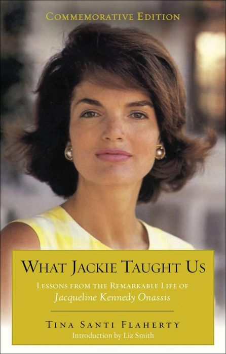 What Jackie Taught Us: Lessons from the Remarkable Life of Jacqueline Kennedy Onassis j damian sasha s tail – lessons from a life with cats