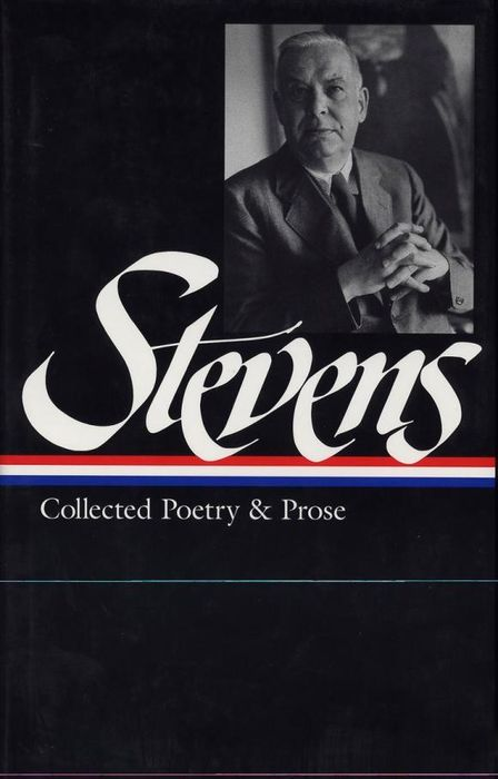 Stevens: Collected Poetry and Prose stevens ste 21s ae 08