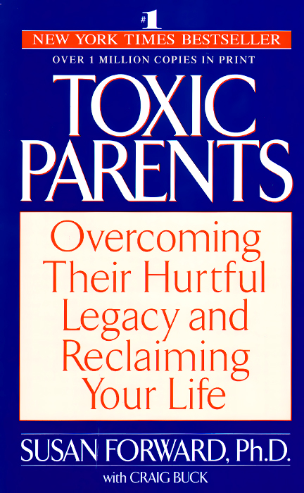 Toxic Parents: Overcoming Their Hurtful Legacy and Reclaiming Your Life what did you eat yesterday volume 3