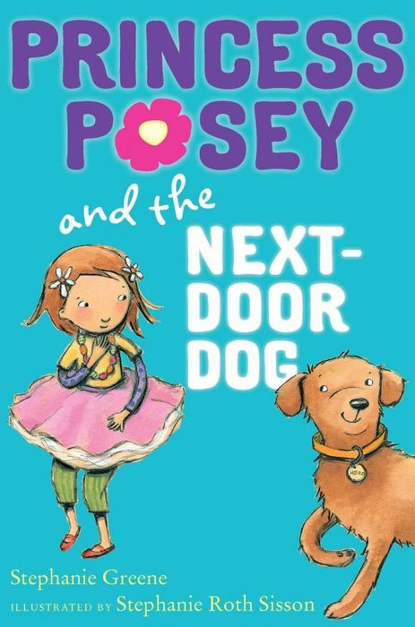 Princess Posey and the Next-Door Dog the boy next door