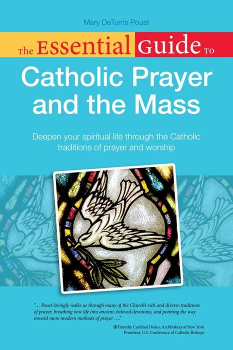 The Essential Guide to Catholic Prayer and the Mass the essential hemingway