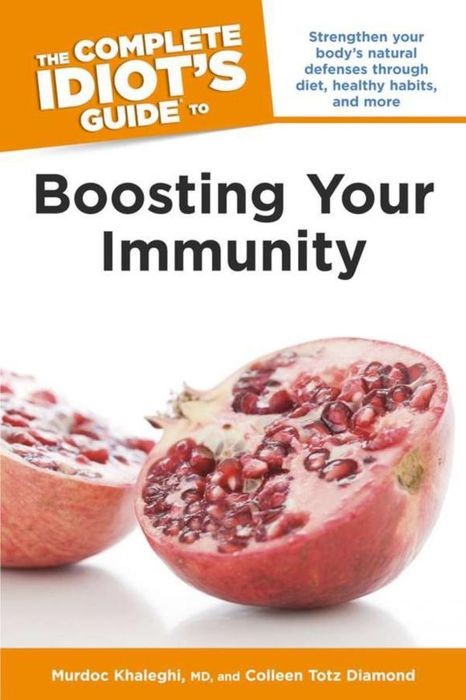 The Complete Idiot's Guide to Boosting Your Immunity complete guide to toefl pupil s bookt audio cd x1