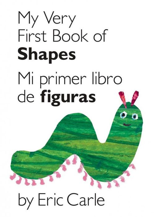 My Very First Book of Shapes / Mi primer libro de figuras my very first book of shapes