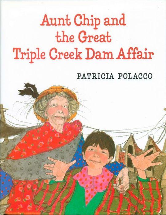 Aunt Chip and the Great Triple Creek Dam Affair an accidental affair