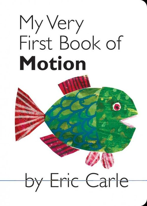 My Very First Book of Motion my very first book of shapes