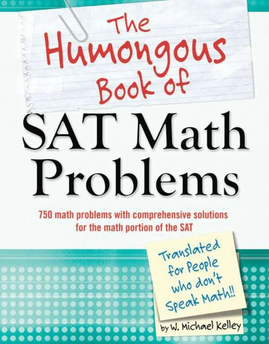 The Humongous Book of SAT Math Problems the thirteen problems