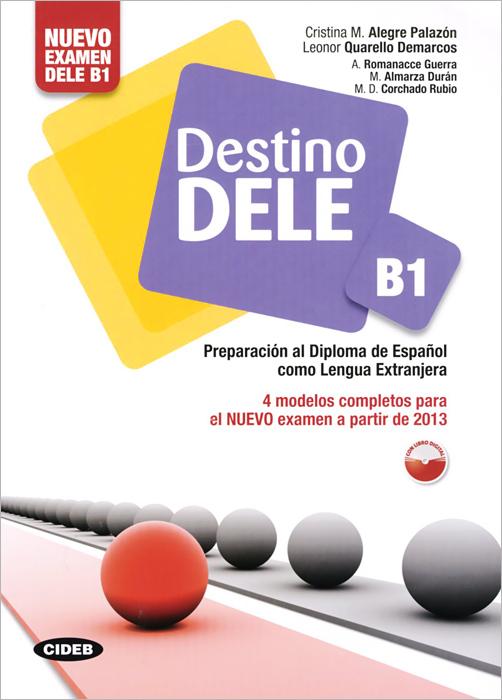 Destino Dele B1(+ CD-ROM)