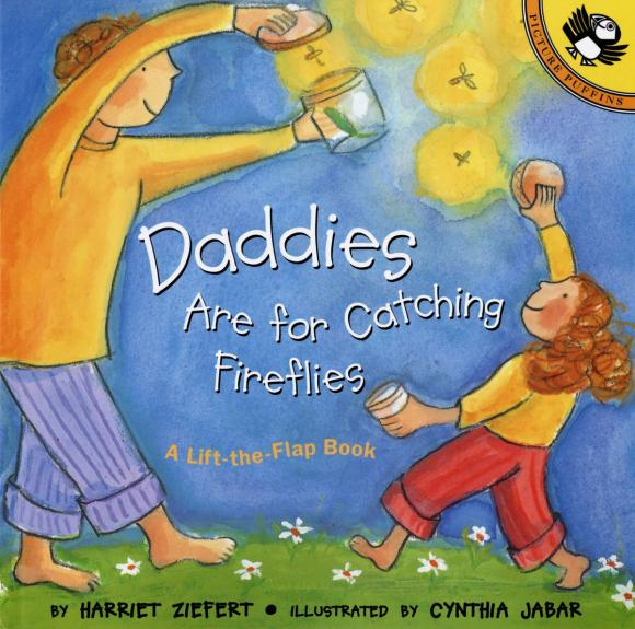 Daddies Are for Catching Fireflies a season for fireflies