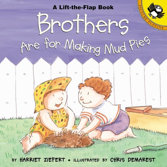 Brothers are for Making Mud Pies brooks brothers интернет магазин