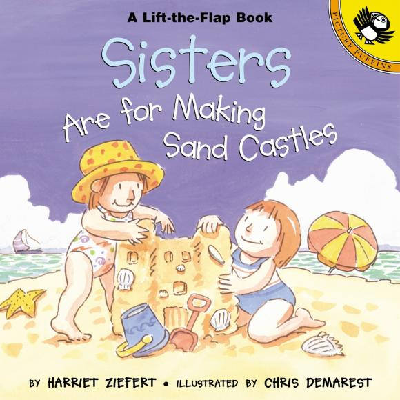 Sisters are for Making Sand Castles the three sisters