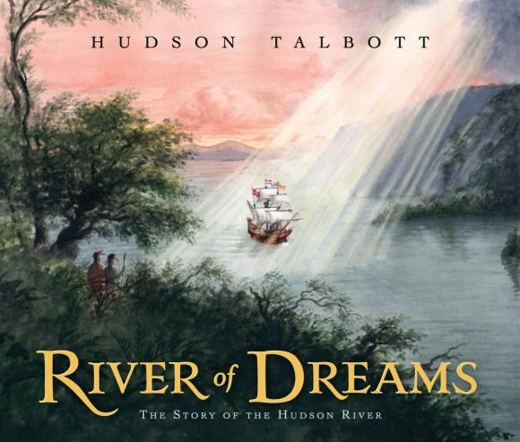 River of Dreams: the Story of the Hudson River the dark river