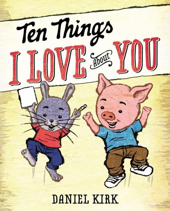 Ten Things I Love About You ten things we did and probably shouldn t have