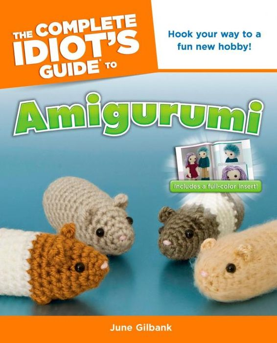 The Complete Idiot's Guide to Amigurumi david buckham executive s guide to solvency ii