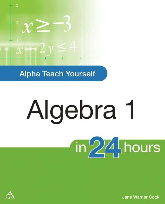 Alpha Teach Yourself Algebra I in 24 Hours teach yourself change and crisis management