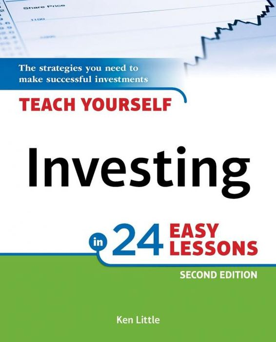 Teach Yourself Investing in 24 Easy Lessons, 2E teach yourself change and crisis management