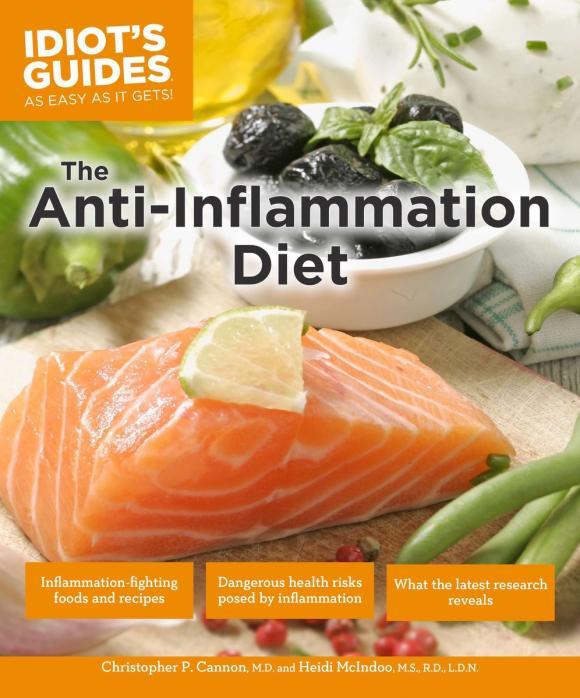 Idiot's Guides: the Anti-Inflammation Diet, Second Edition the fab diet