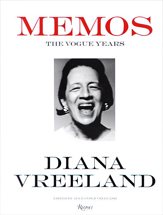 Diana Vreeland: Memos: The Vogue Years editor