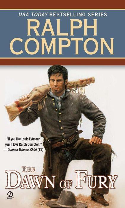 Ralph Compton the Dawn of Fury ralph compton ride the hard trail