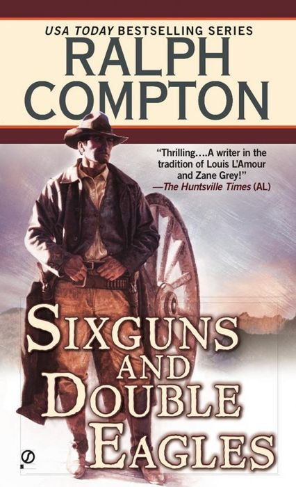 Ralph Compton Sixguns and Double Eagles