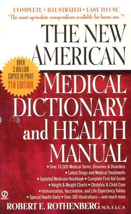 The New American Medical Dictionary and Health Manual the illustrated dictionary of boating terms – 2000 essential terms for sailors