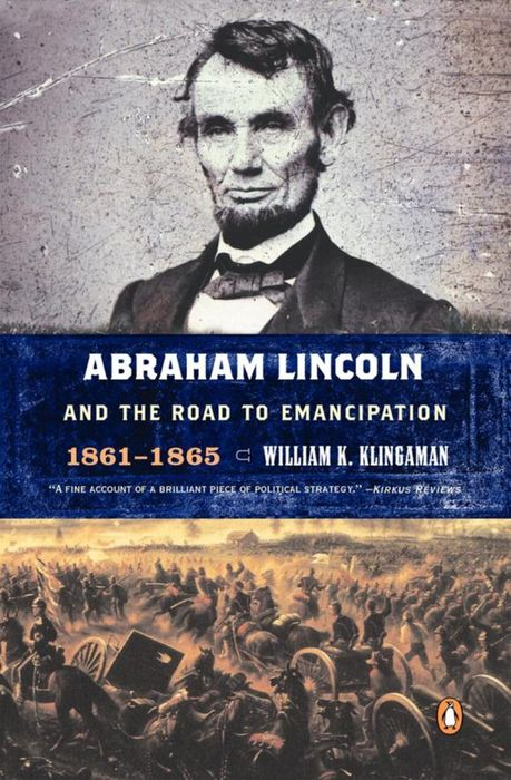 цены Abraham Lincoln and the Road to Emancipation, 1861-1865