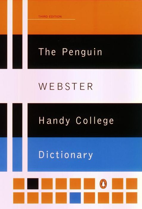 The Penguin Webster Handy College Dictionary the disappearing dictionary a treasury of lost words