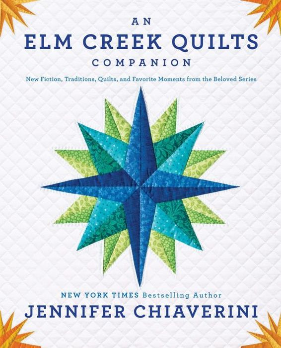 An Elm Creek Quilts Companion an elm creek quilts companion