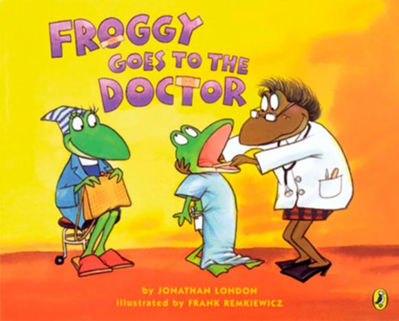 Froggy Goes to the Doctor jonathan london froggy goes to bed