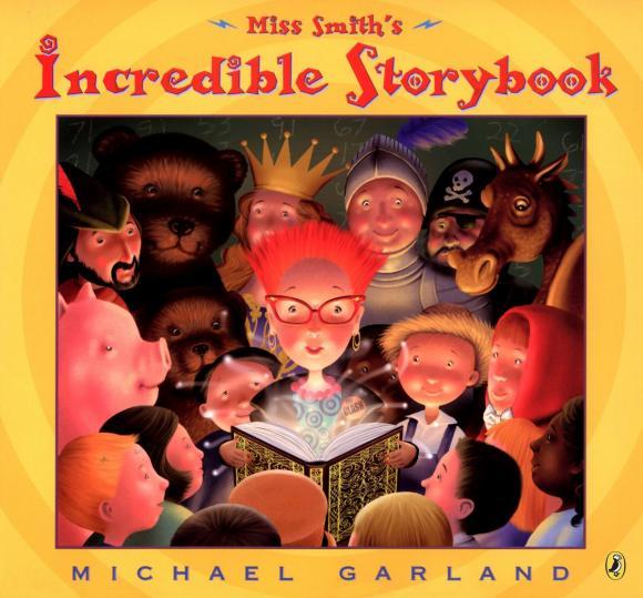 Купить Miss Smith's Incredible Storybook,