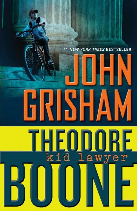 Theodore Boone: Kid Lawyer in the name of the law – confessions of a trial lawyer