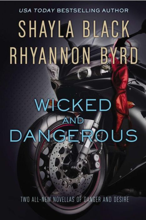 Wicked and Dangerous wicked as sin