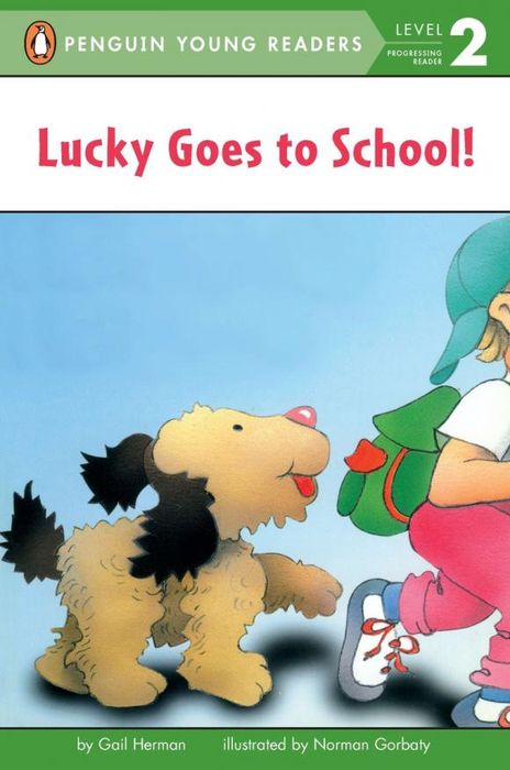 Lucky Goes to School lucky goes to school