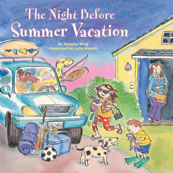 The Night Before Summer Vacation the night before kindergarten