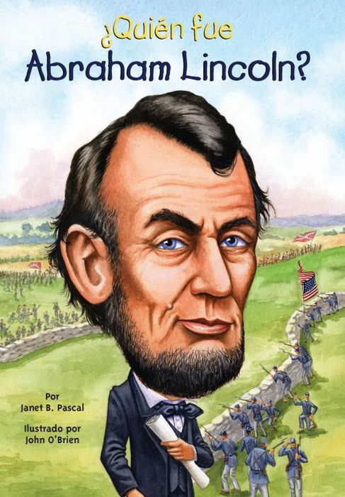 ?Quien fue Abraham Lincoln? the last best hope of earth – abraham lincoln