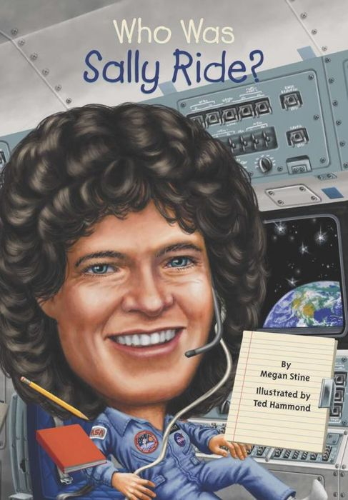 цена  Who Was Sally Ride?  онлайн в 2017 году