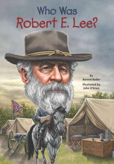 цена на Who Was Robert E. Lee?