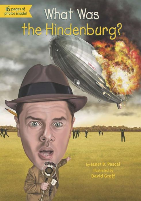 What Was the Hindenburg? what was the alamo