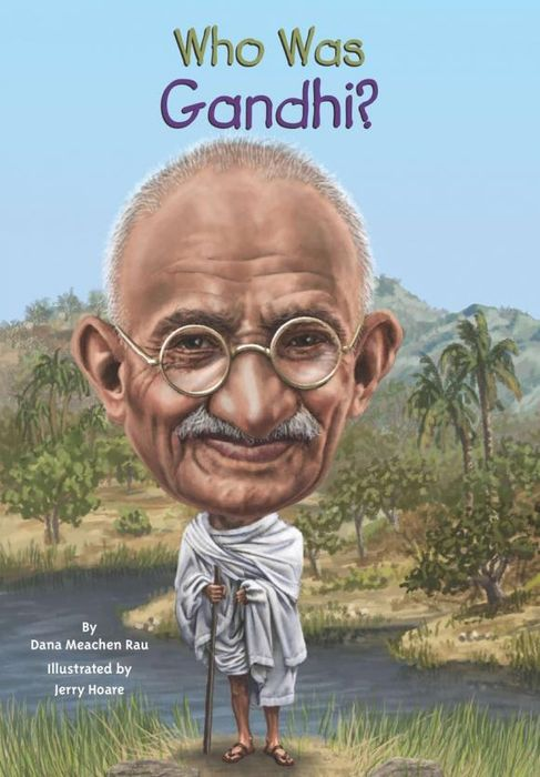 Who Was Gandhi? y clu by152 y clu