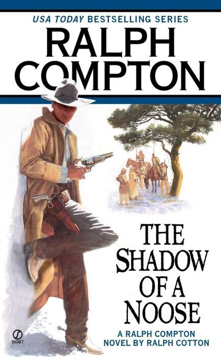 Ralph Compton the Shadow of a Noose ralph compton ride the hard trail