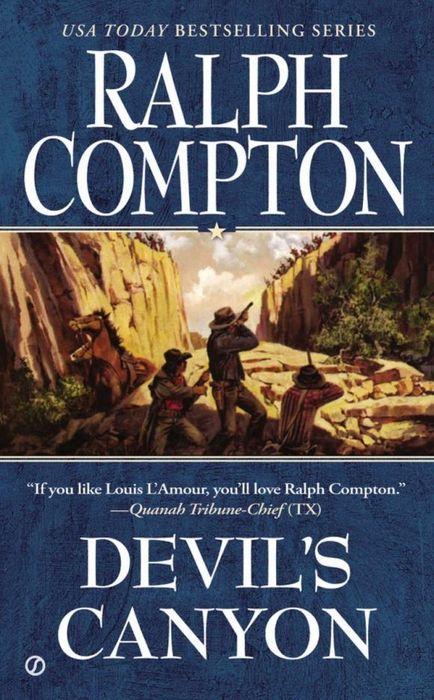 Ralph Compton Devil's Canyon ralph compton ride the hard trail